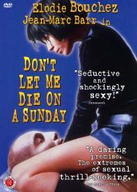 【法国剧情】不要让我死于周日